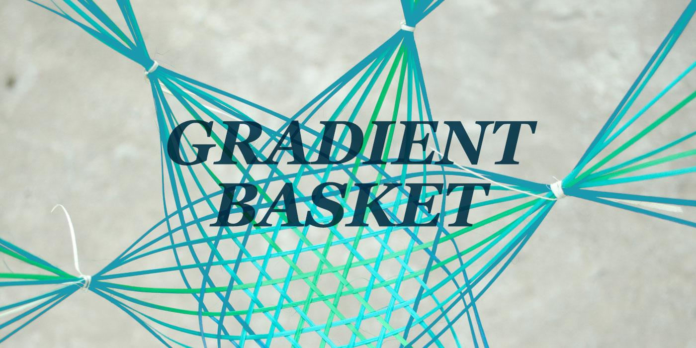 Gradient Basket experiment